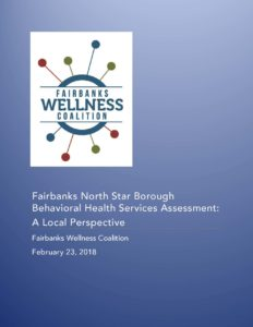 Fairbanks North Star Borough Behavioral Health Services Assessment: A Local Perspective